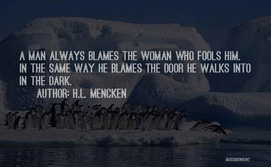 Funny Man U Quotes By H.L. Mencken