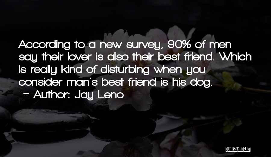Funny Man U Quotes By Jay Leno