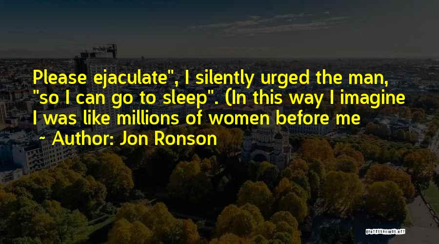 Funny Man U Quotes By Jon Ronson