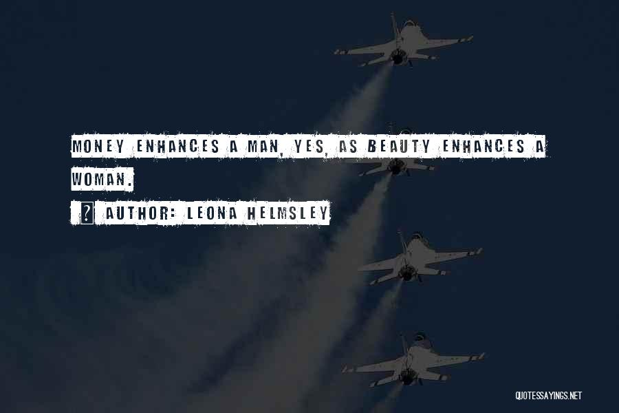 Funny Man U Quotes By Leona Helmsley