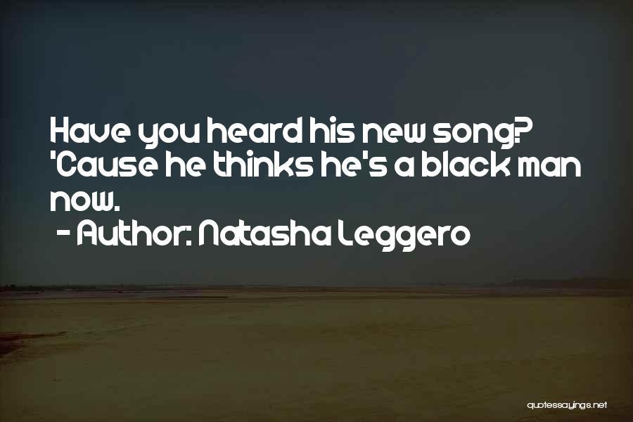 Funny Man U Quotes By Natasha Leggero