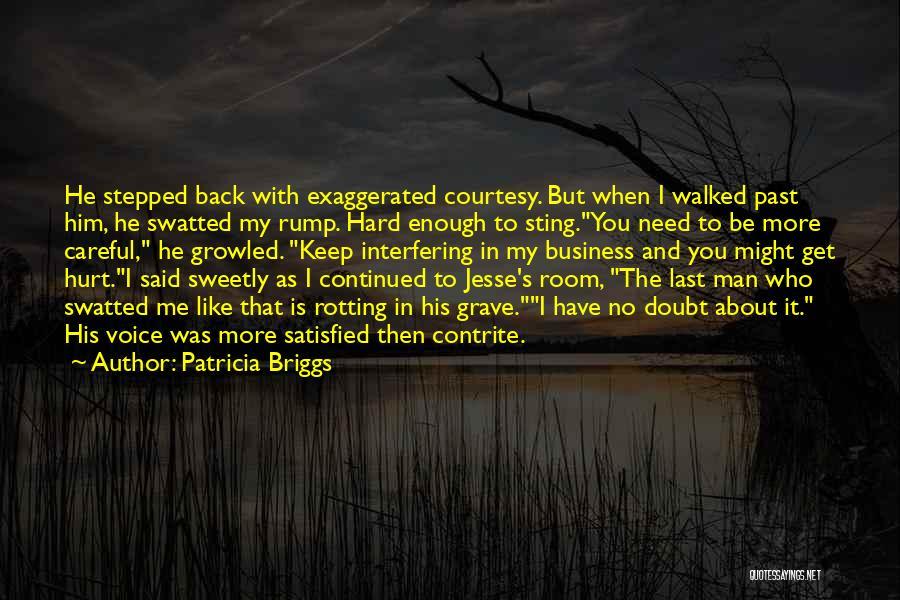 Funny Man U Quotes By Patricia Briggs