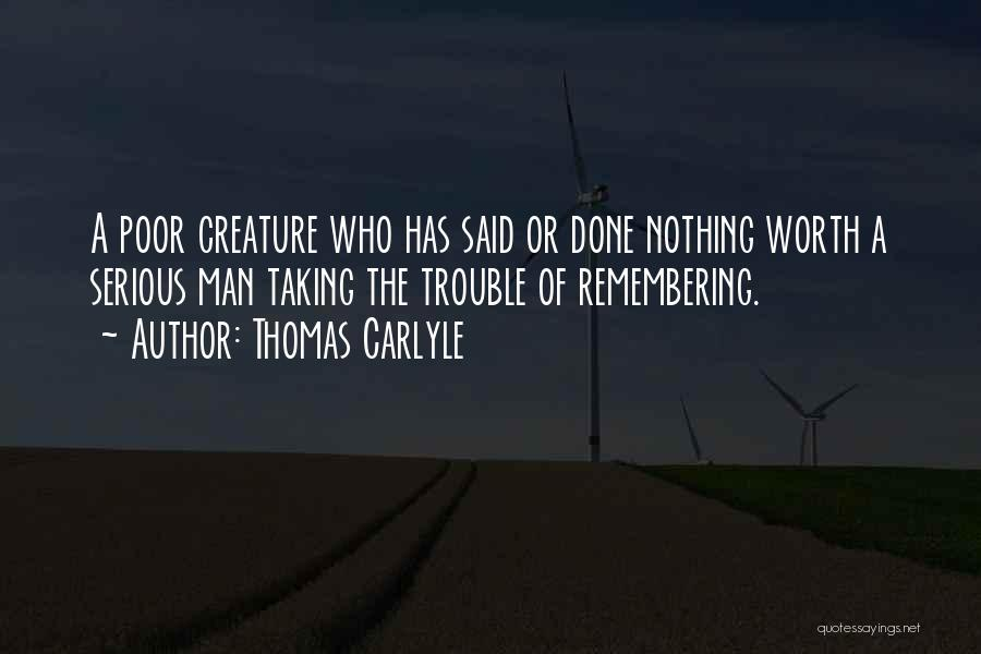 Funny Man U Quotes By Thomas Carlyle