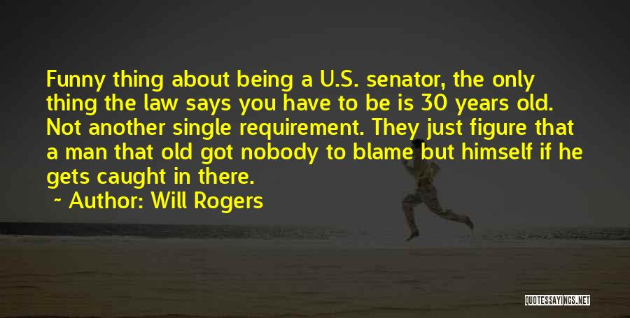 Funny Man U Quotes By Will Rogers