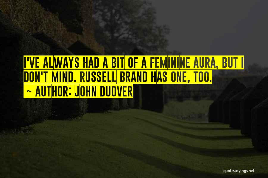 Funny Manly Quotes By John Duover