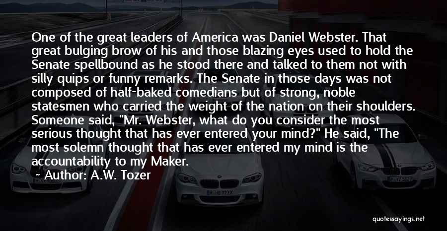 Funny Mind Quotes By A.W. Tozer