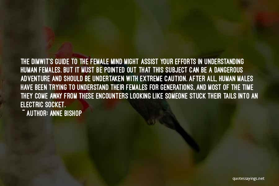 Funny Mind Quotes By Anne Bishop