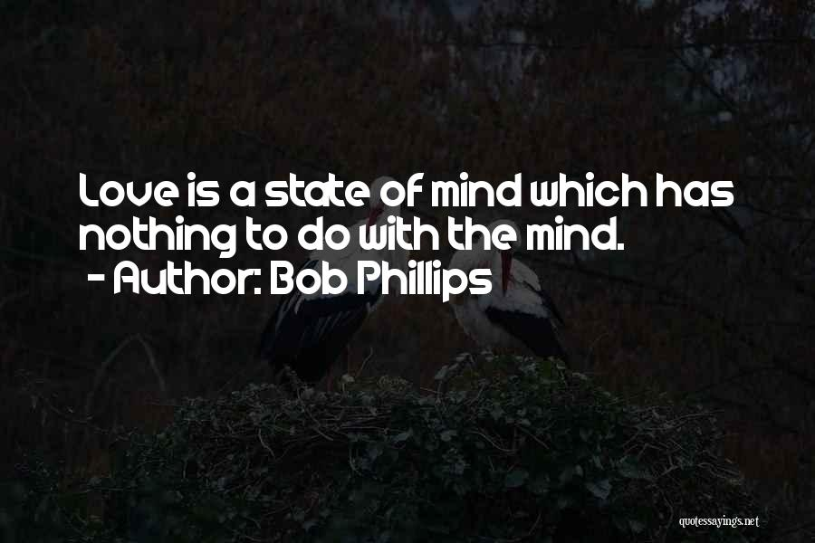 Funny Mind Quotes By Bob Phillips
