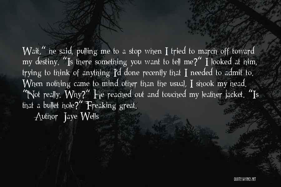 Funny Mind Quotes By Jaye Wells