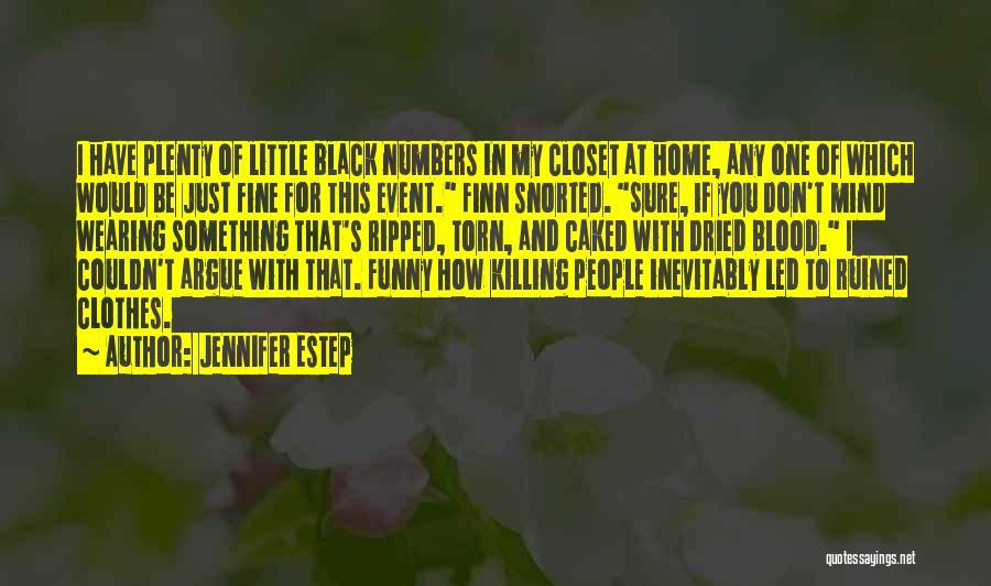 Funny Mind Quotes By Jennifer Estep