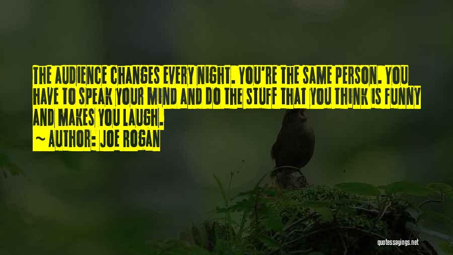 Funny Mind Quotes By Joe Rogan