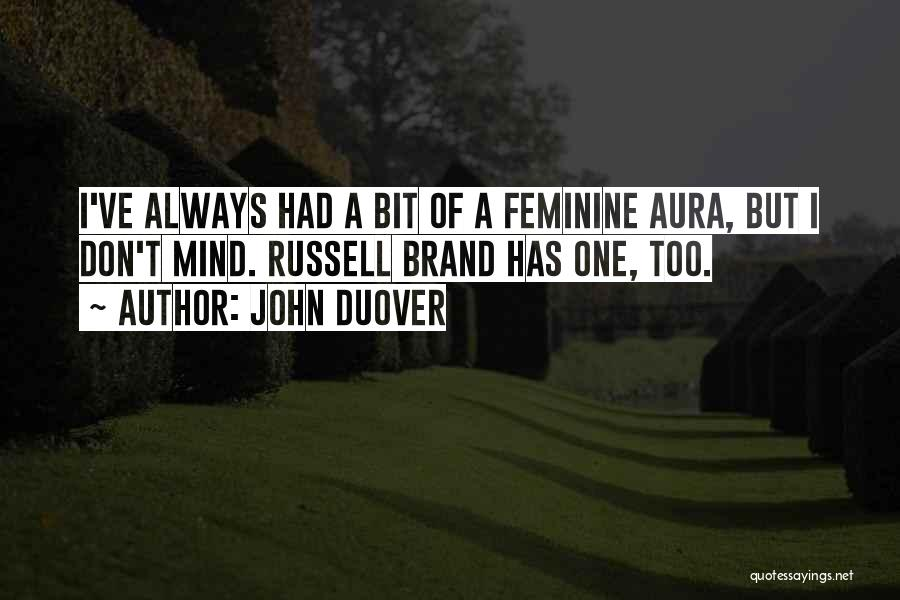Funny Mind Quotes By John Duover