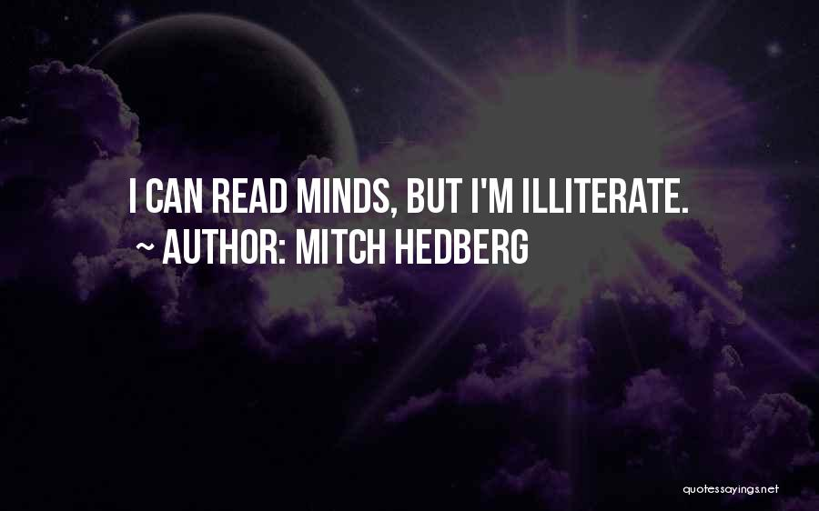 Funny Mind Quotes By Mitch Hedberg