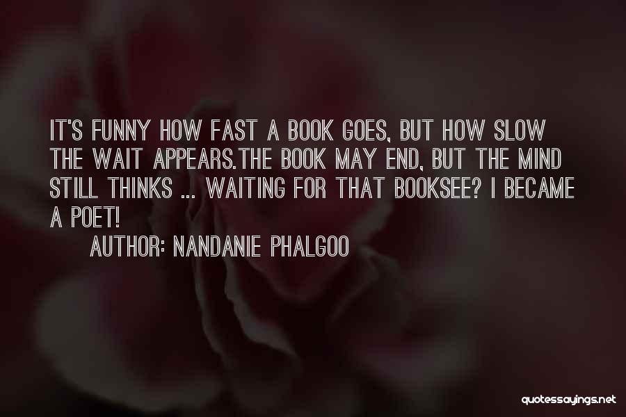 Funny Mind Quotes By Nandanie Phalgoo