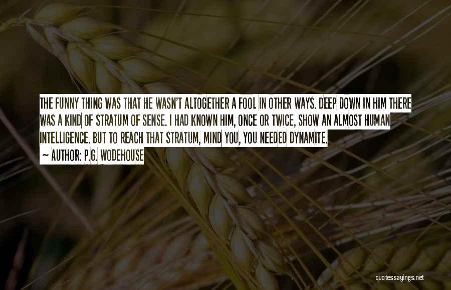 Funny Mind Quotes By P.G. Wodehouse