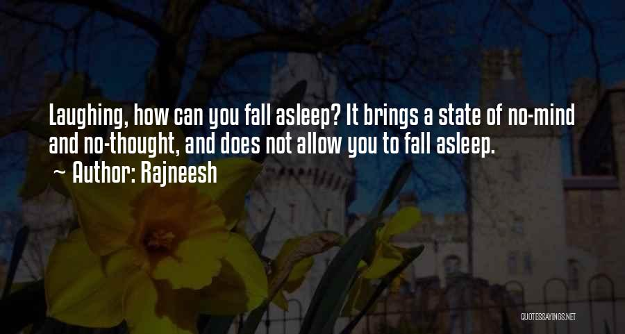 Funny Mind Quotes By Rajneesh