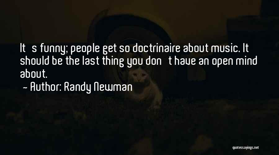 Funny Mind Quotes By Randy Newman