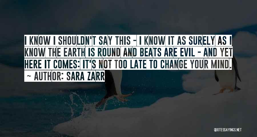 Funny Mind Quotes By Sara Zarr