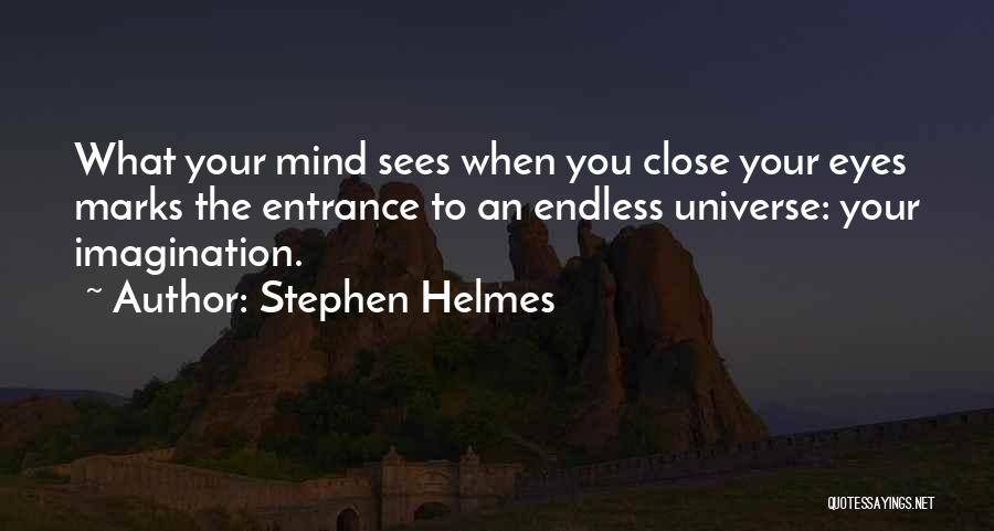 Funny Mind Quotes By Stephen Helmes