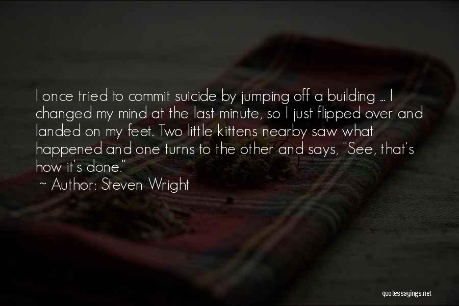 Funny Mind Quotes By Steven Wright