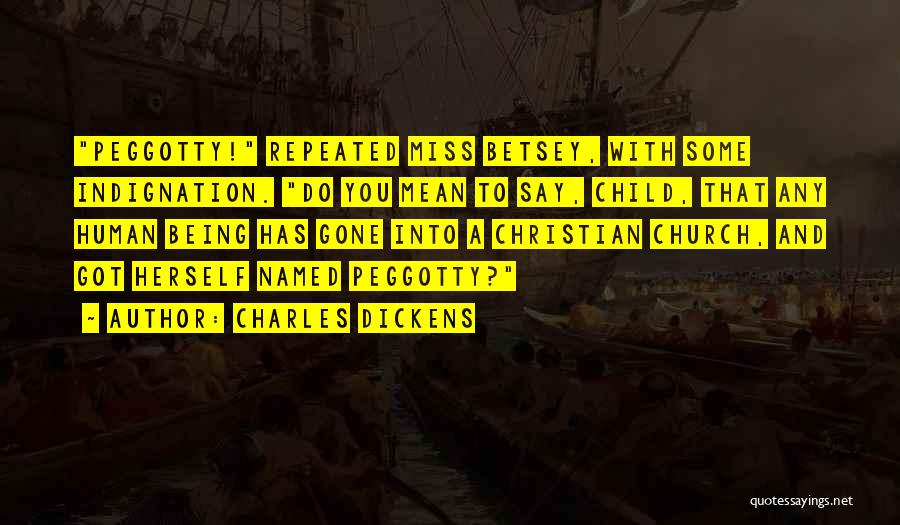 Funny Miss You Quotes By Charles Dickens