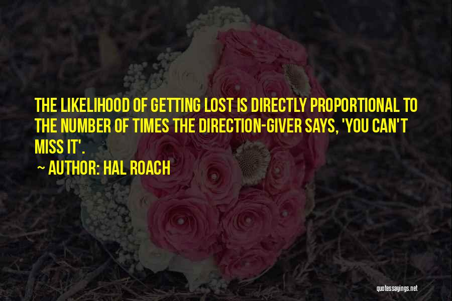 Funny Miss You Quotes By Hal Roach