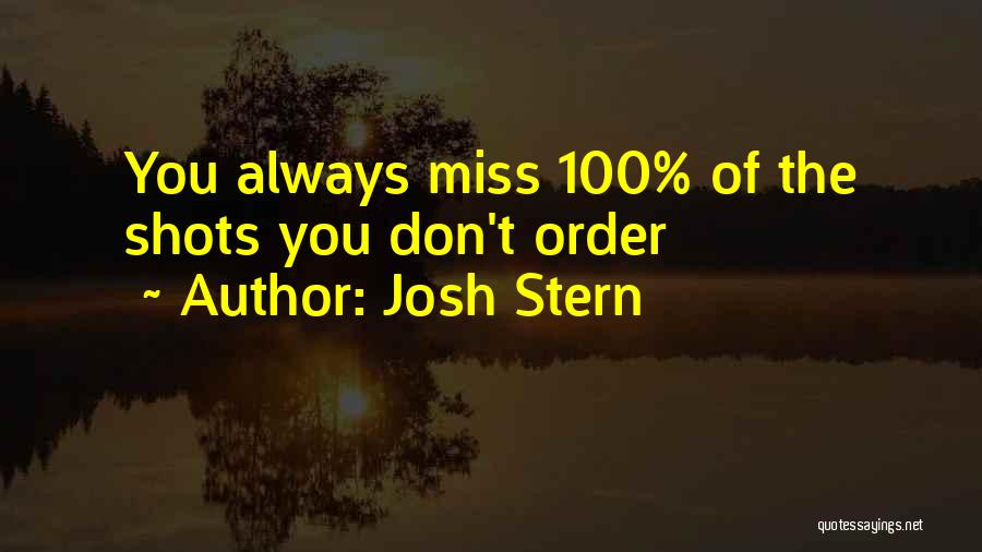 Funny Miss You Quotes By Josh Stern