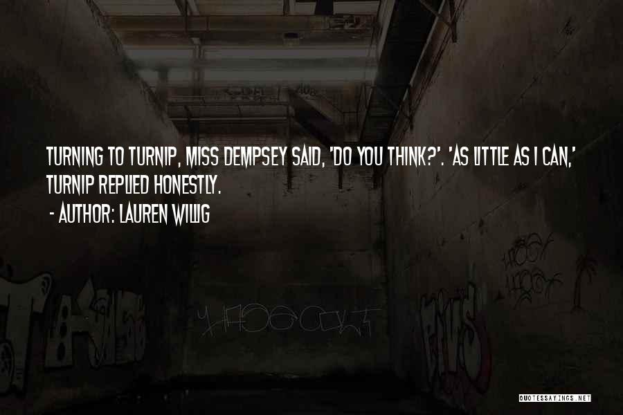 Funny Miss You Quotes By Lauren Willig