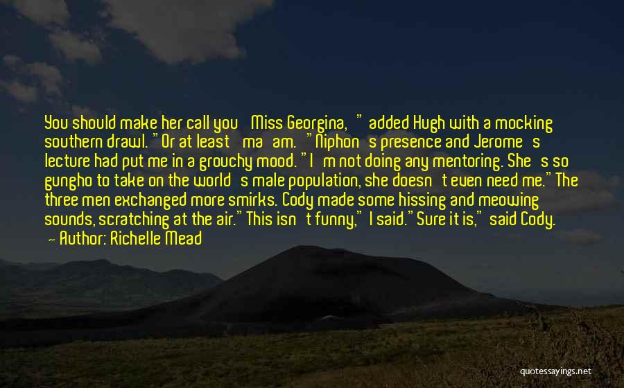 Funny Miss You Quotes By Richelle Mead