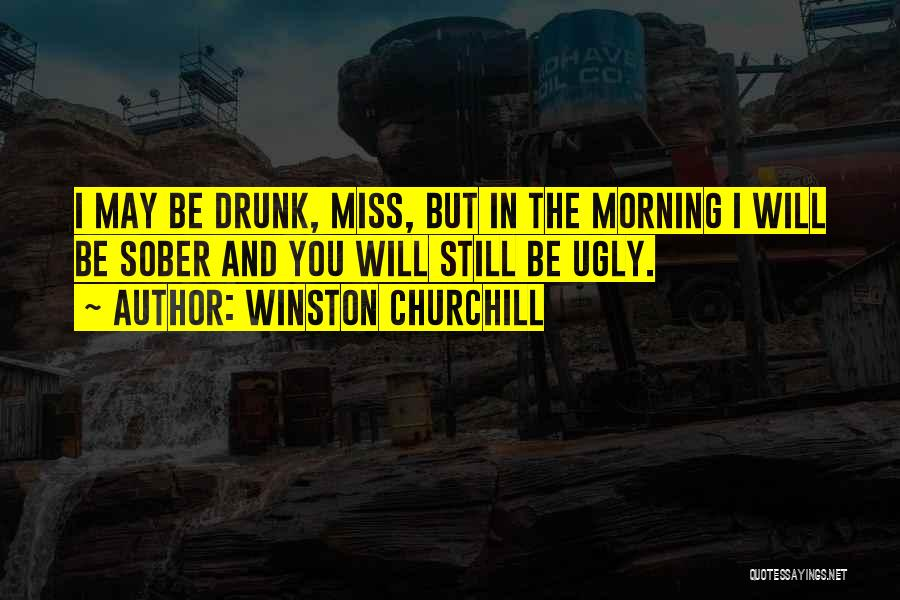 Funny Miss You Quotes By Winston Churchill