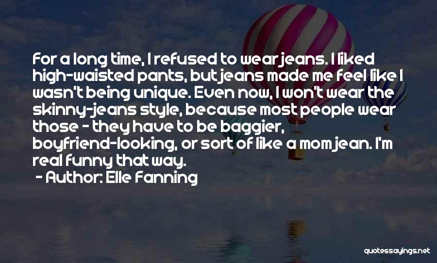 Funny Mom Quotes By Elle Fanning