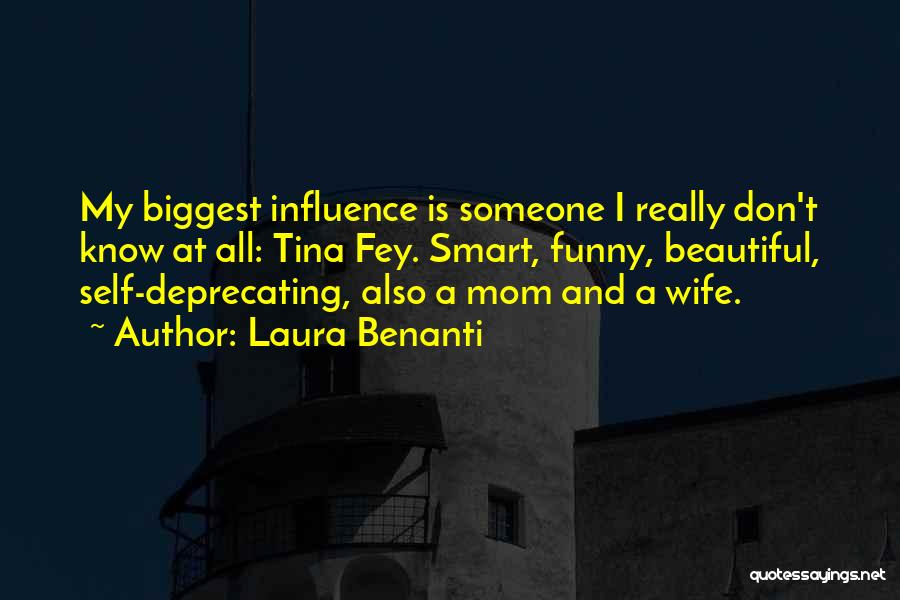 Funny Mom Quotes By Laura Benanti