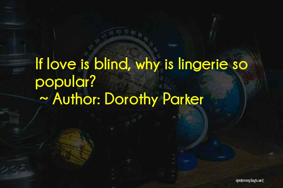 Funny Most Popular Quotes By Dorothy Parker