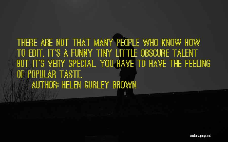 Funny Most Popular Quotes By Helen Gurley Brown