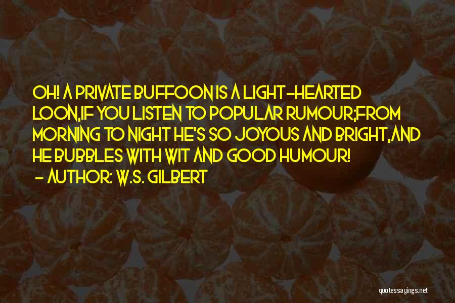 Funny Most Popular Quotes By W.S. Gilbert