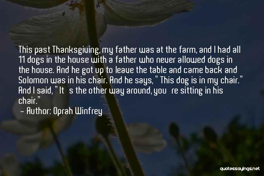 Funny My Dog Quotes By Oprah Winfrey