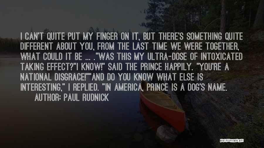 Funny My Dog Quotes By Paul Rudnick