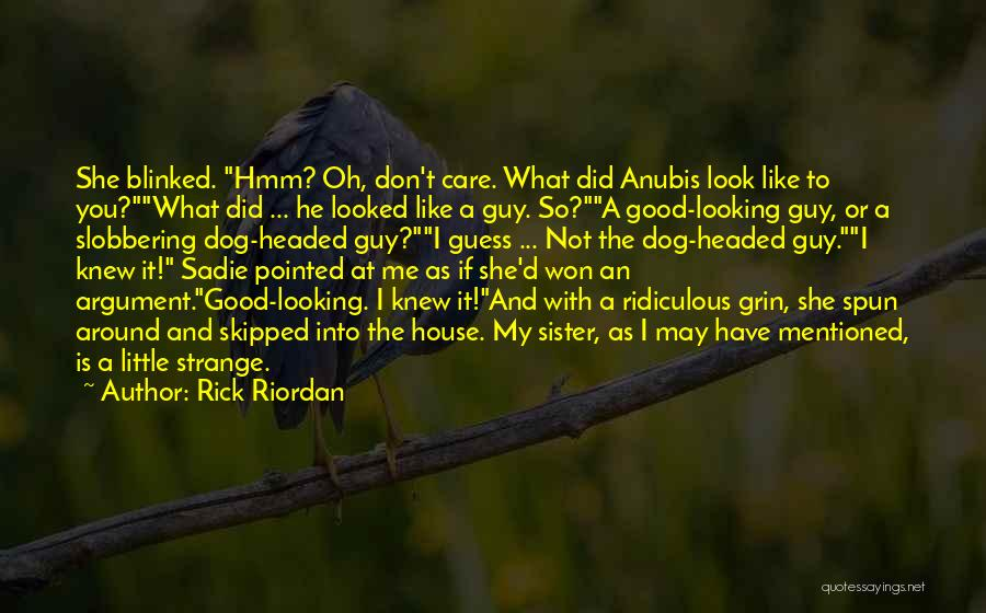Funny My Dog Quotes By Rick Riordan