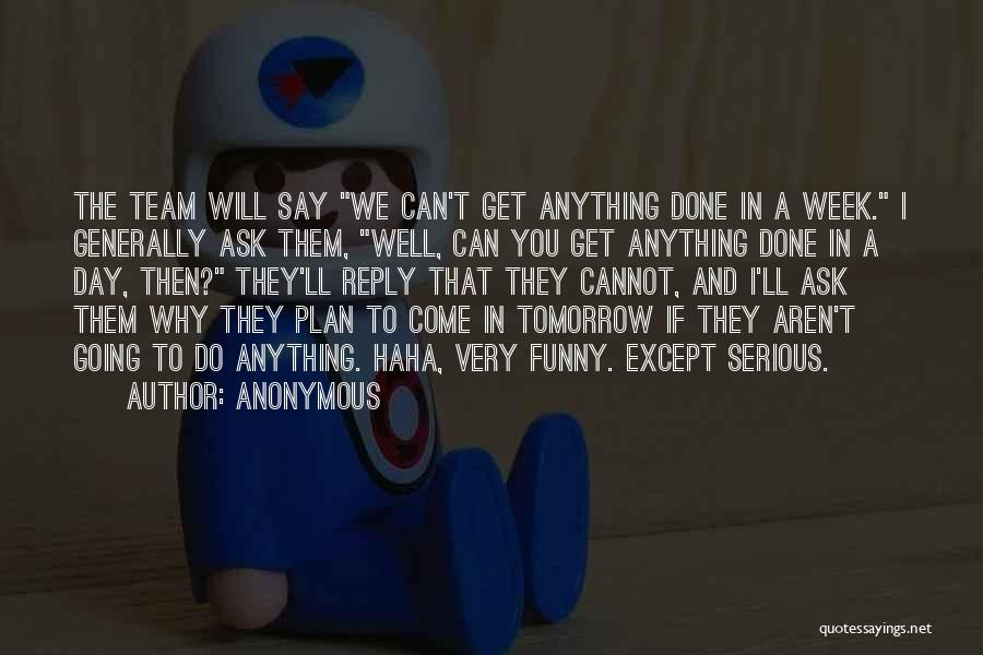 Funny No Reply Quotes By Anonymous
