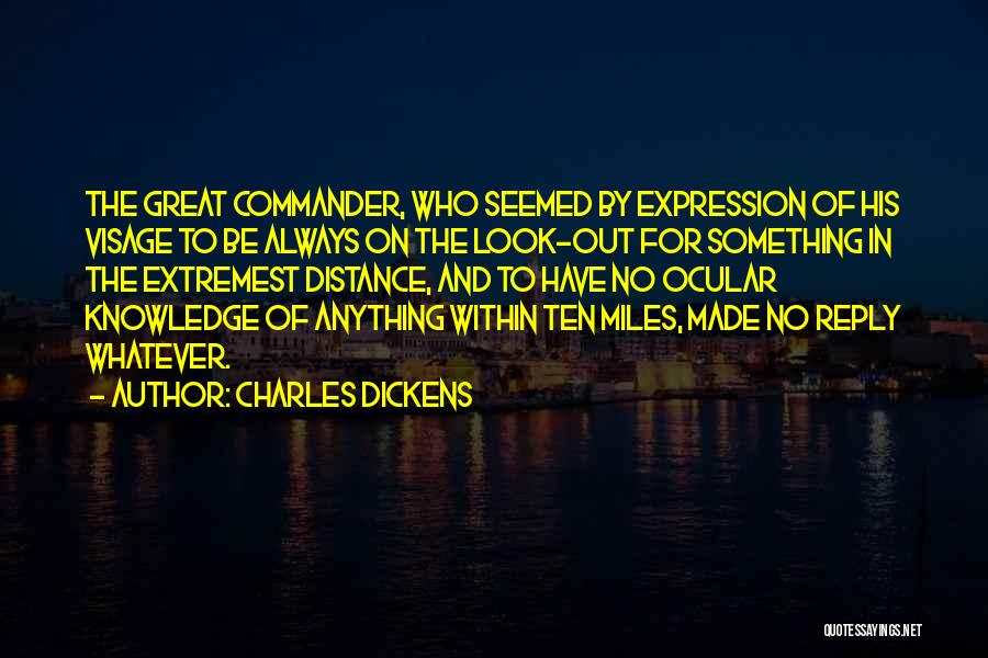 Funny No Reply Quotes By Charles Dickens