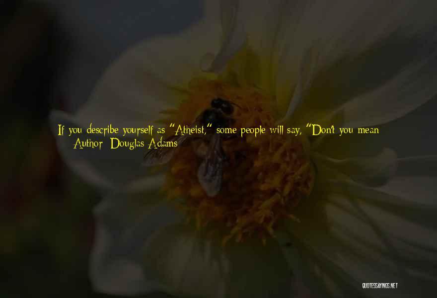 Funny No Reply Quotes By Douglas Adams