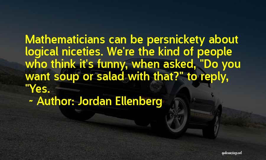Funny No Reply Quotes By Jordan Ellenberg