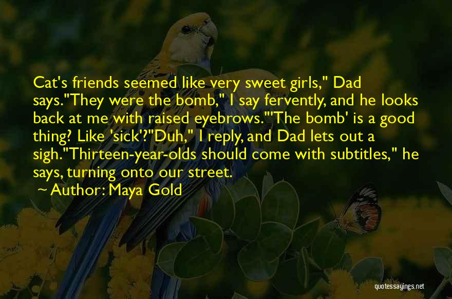 Funny No Reply Quotes By Maya Gold
