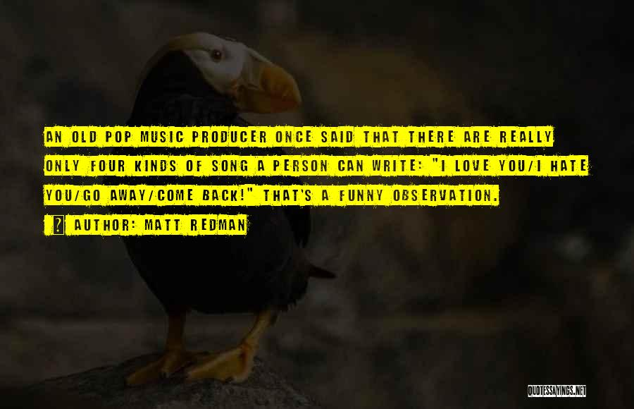 Funny Observation Quotes By Matt Redman