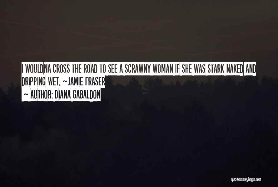 Funny Outlander Quotes By Diana Gabaldon