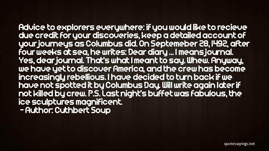 Funny P.s Quotes By Cuthbert Soup