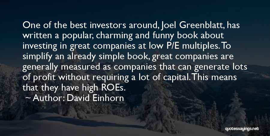 Funny P.s Quotes By David Einhorn
