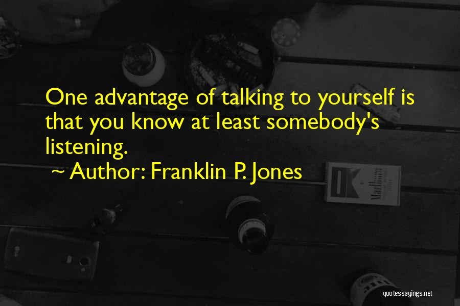 Funny P.s Quotes By Franklin P. Jones