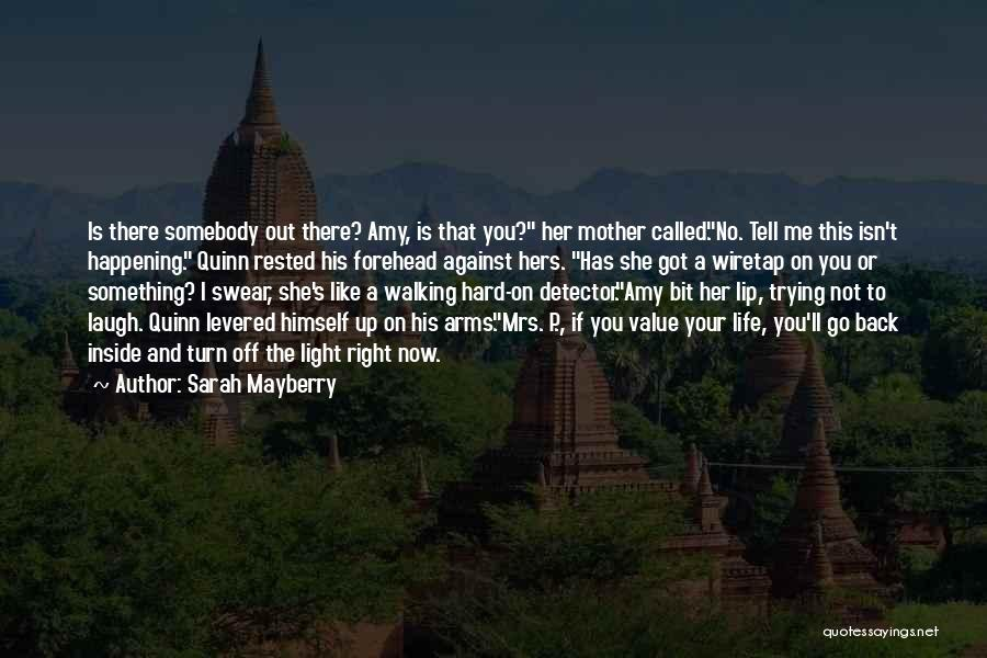 Funny P.s Quotes By Sarah Mayberry