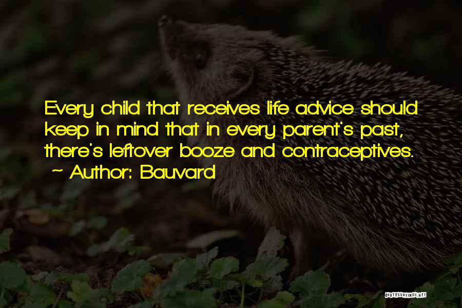 Funny Parent Quotes By Bauvard